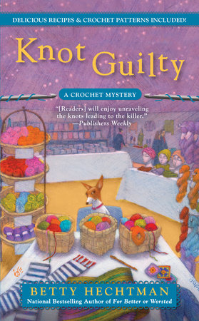 Knot Guilty by Betty Hechtman