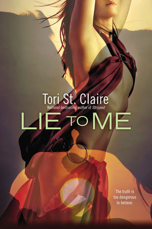 Lie to Me by Tori St. Claire