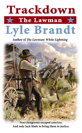 The Lawman: Trackdown by Lyle Brandt