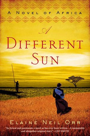 A Different Sun by Elaine Neil Orr