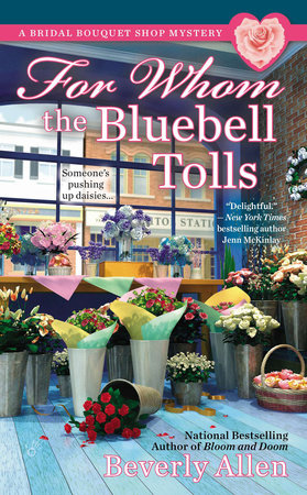 For Whom the Bluebell Tolls by Beverly Allen