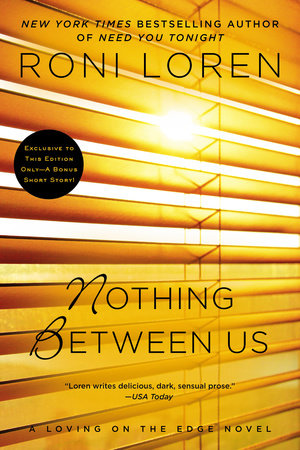 Nothing Between Us by Roni Loren