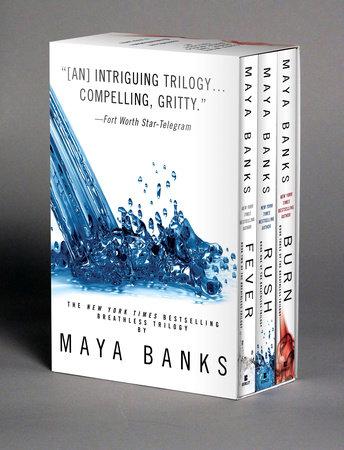 Maya Banks Breathless Trilogy Boxed Set by Maya Banks