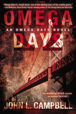 Omega Days by John L. Campbell