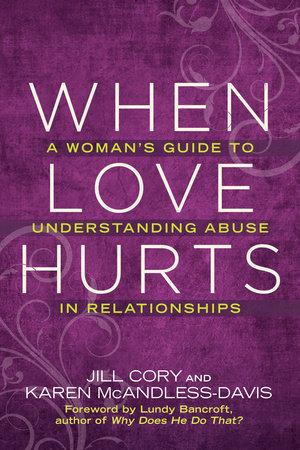 When Love Hurts by Jill Cory and Karen Mcandless-davis