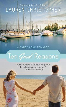 Ten Good Reasons by Lauren Christopher