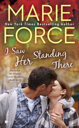 I Saw Her Standing There by Marie Force