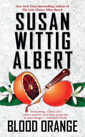 Blood Orange by Susan Wittig Albert
