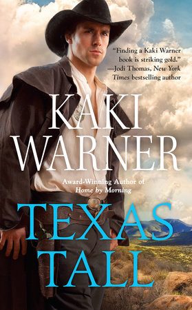 Texas Tall by Kaki Warner