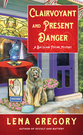Clairvoyant and Present Danger by Lena Gregory