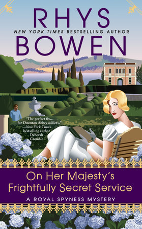 On Her Majesty's Frightfully Secret Service by Rhys Bowen