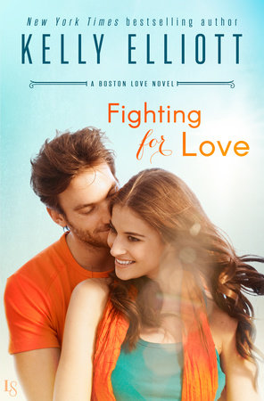 Fighting for Love by Kelly Elliott