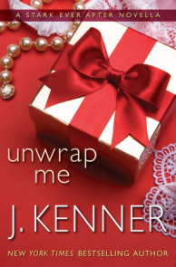 Unwrap Me: A Stark Ever After Novella