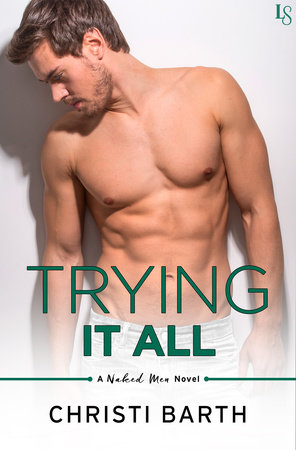 Trying It All by Christi Barth