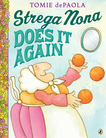 Strega Nona Does It Again by Tomie dePaola
