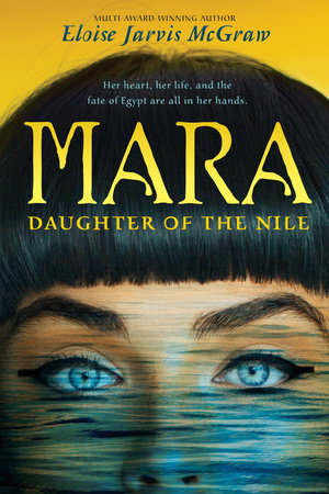 Mara, Daughter of the Nile by Eloise Jarvis McGraw
