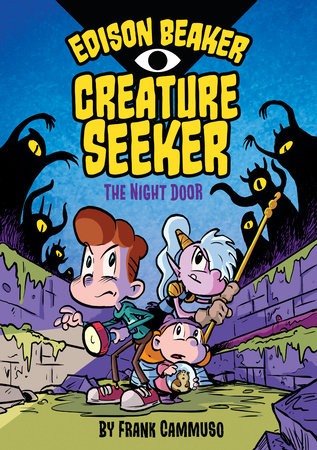 Edison Beaker, Creature Seeker: The Night Door by Frank Cammuso