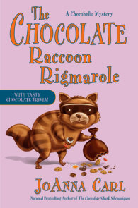 The Chocolate Raccoon Rigmarole