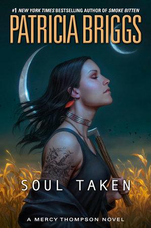 Soul Taken by Patricia Briggs