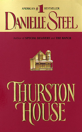 Thurston House by Danielle Steel