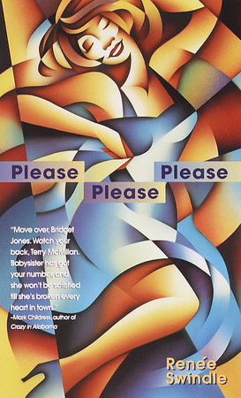 Please Please Please by Renee Swindle