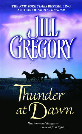 Thunder at Dawn by Jill Gregory