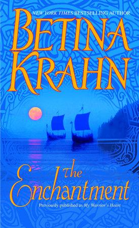 The Enchantment by Betina Krahn