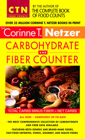 Corinne T. Netzer Carbohydrate and Fiber Counter by Corinne T. Netzer