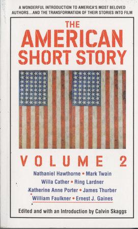 American Short Story: Volume 2 by Calvin Skaggs