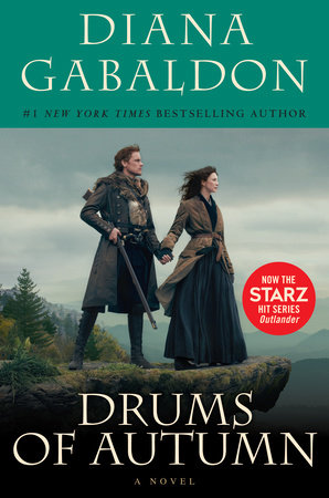 Drums of Autumn (Starz Tie-in Edition) by Diana Gabaldon