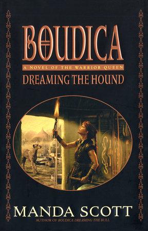 Dreaming the Hound by Manda Scott