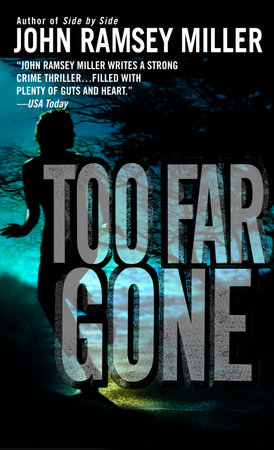 Too Far Gone by John Ramsey Miller