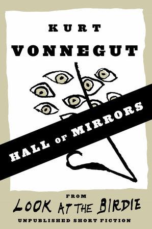 Hall of Mirrors (Short Story) by Kurt Vonnegut