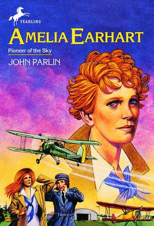 Amelia Earhart by John Parlin