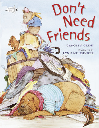 Don't Need Friends by Carolyn Crimi