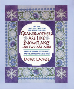 Grandmothers Are Like Snowflakes...No Two Are Alike