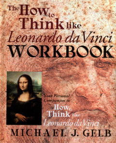 The How to Think Like Leonardo da Vinci Workbook