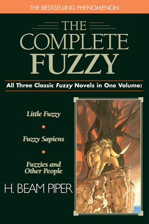 Complete Fuzzy by H. Beam Piper