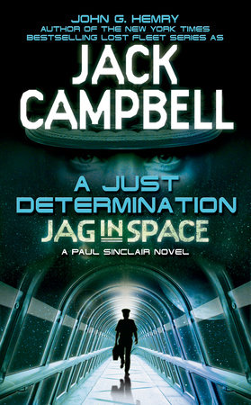 A Just Determination by John G. Hemry and Jack Campbell