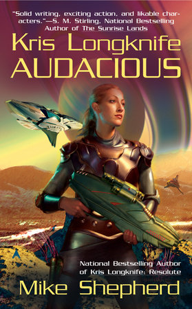 Kris Longknife: Audacious by Mike Shepherd