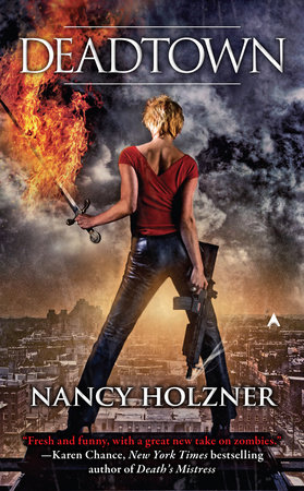 Deadtown by Nancy Holzner