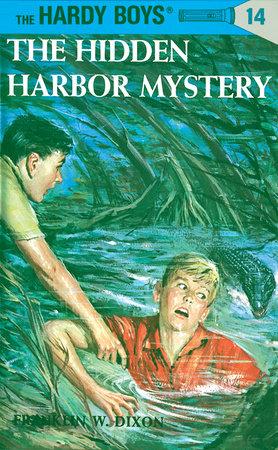 Hardy Boys 14: the Hidden Harbor Mystery by Franklin W. Dixon