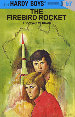 Hardy Boys 57: the Firebird Rocket by Franklin W. Dixon