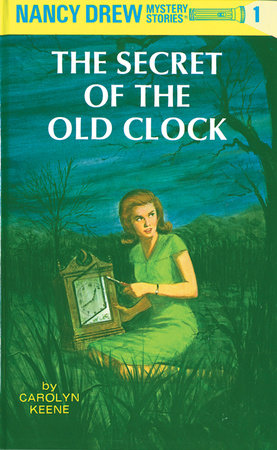 Nancy Drew 01: the Secret of the Old Clock by Carolyn Keene