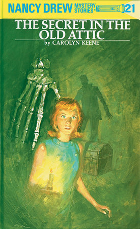 Nancy Drew 21: the Secret in the Old Attic by Carolyn Keene