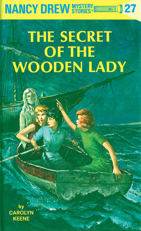 Nancy Drew 27: the Secret of the Wooden Lady by Carolyn Keene