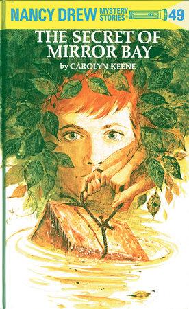 Nancy Drew 49: the Secret of Mirror Bay by Carolyn Keene