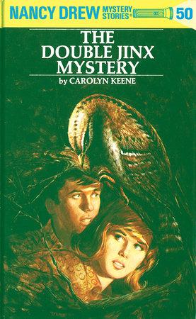 Nancy Drew 50: the Double Jinx Mystery by Carolyn Keene