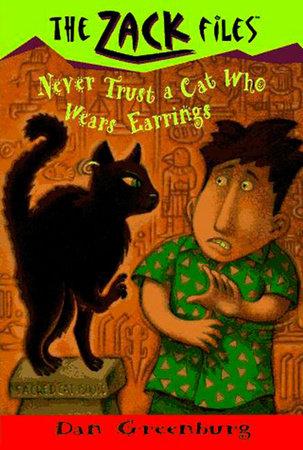 Zack Files 07: Never Trust a Cat Who Wears Earrings by Dan Greenburg