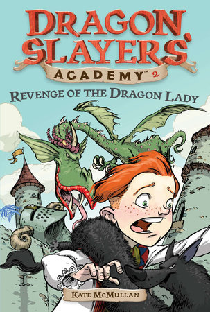 Revenge of the Dragon Lady #2 by Kate McMullan